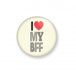 I Love My BFF Badge